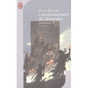 L'Enchantement de Shannara de Terry Brooks - La Trilogie de Shannara Tome 3