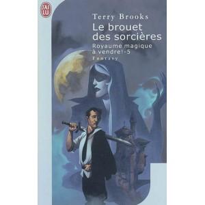Le Brouet des Sorcières de Terry Brooks - Royaume Magique à vendre ! Tome 5