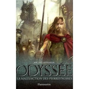 La malédiction des pierres noires de Michel Honaker - Odyssée Tome 1