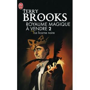La Licorne noire de Terry Brooks - Royaume Magique à vendre ! Tome 2
