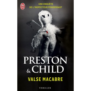 Valse macabre de Douglas Preston & Lincoln Child