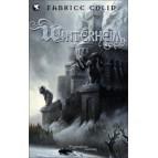La Trilogie de Fabrice Colin - Winterheim Tome