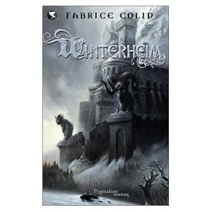 Winterheim, l'Intégrale de Fabrice Colin - Winterheim