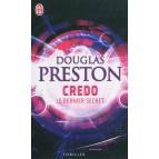 Credo, le dernier secret de Douglas Preston