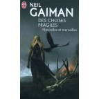 Des choses fragiles de Neil Gaiman