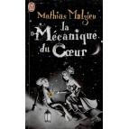 La Mécanique du c?oeur de Mathias Malzieu