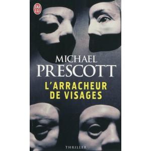 L'arracheur de visages de Michael Prescott