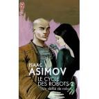 Un défilé de robots de Isaac Asimov - Le cycle des robots 2