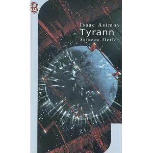 Tyrann de Isaac Asimov