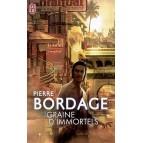 Graine d'immortels de Pierre Bordage