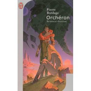 Orcheron de Pierre Bordage