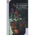 La stratégie de l'ombre de Orson Scott Card - La saga des ombres 1