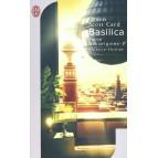 Basilica de Orson Scott Card - Terres des Origines 1
