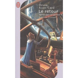 Le retour de Orson Scott Card - Terres des Origines 4