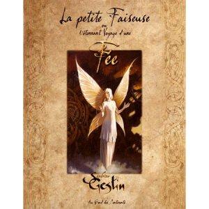 La Petite Faiseuse ou L'étonnant voyage d'une fée de Sandrine Gestin