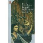 La nuit de la louve de Henri Loevenbruck - La Moïra 3