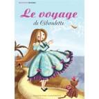Le Voyage de Ciboulette de Emmanuel Papin, Laure Phélipon