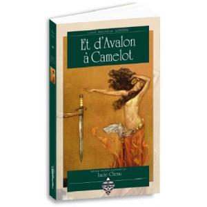 Et d'Avalon à Camelot de Lucie Chenu, Gudule et Anne Fakhouri