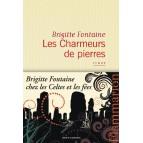Les Charmeurs de Pierres de Brigitte Fontaine