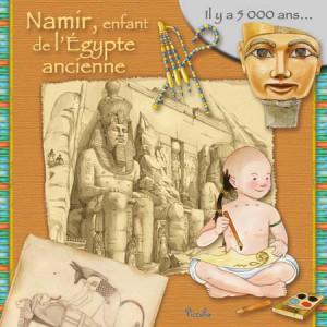 Namir, enfant de l'Egypte ancienne, album pour enfant