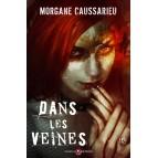 Dans les veines de Morgane Caussarieu, premier roman aux éditions Mnémos