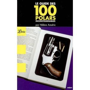 Le guide des 100 polars incontournables de Hélène Amalric