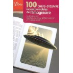 100 chefs-d'oeuvre incontournables de l'imaginaire, guide de Eric Holstein, Jérôme Vincent et Thibauld Eliroff