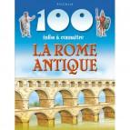 100 infos à connaître sur la Rome Antique