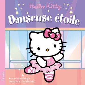 Hello Kitty danseuse étoile, livre enfant de Kimberly Weinberger, illustré par Sachiho Hino