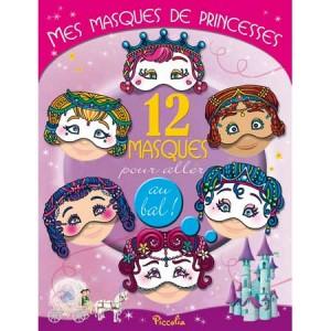 Mes masques de princesses, 12 masques pour enfants aux éditions Piccolia