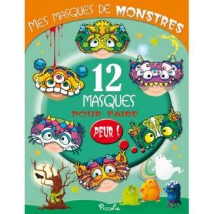 Mes masques de monstres, 12 masques pour enfants aux éditions Piccolia