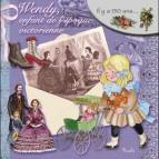 Wendy, enfant de l'époque victorienne, livre d'histoire pour enfant de la coll. Au Temps des...