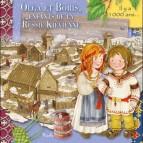 Olga et Boris, enfants de la Russie Kiévienne, livre d'histoire pour enfant de la coll. Au Temps des...