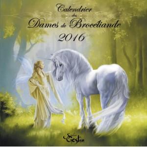 La légende des Dames de Brocéliande, calendrier 2016 de Sandrine Gestin