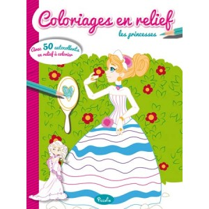 Les Princesses, Coloriages en relief avec 50 autocollants en relief à colorier