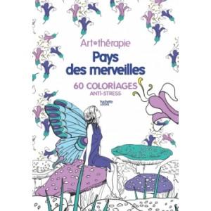 Coloriage adulte Pays des merveilles de Marthe Mulkey, bloc d'Art Thérapie, 60 coloriages anti-stress