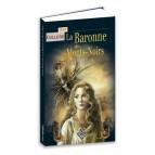 La Baronne des Monts-Noirs de Céline Guillaume, roman fantastique aux éditions Terre de Brume