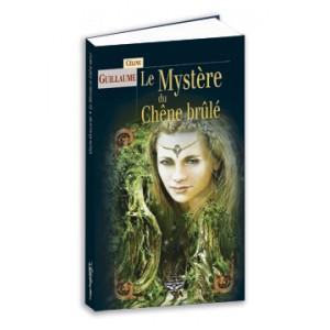 Le Mystère du Chêne brûlé de Céline Guillaume, roman fantastique aux éd. Terre de Brume – La Baronne des Monts-Noirs tome 2