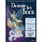 Dessine les fées de Amandine Labarre aux éditions Fleurus