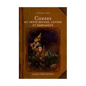 Contes du petit peuple, lutins et farfadets de Dominique Camus, éditions Ouest-France