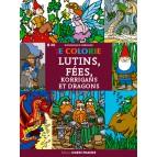 Je colorie lutins, fées, korrigans et dragons de Dominique Ehrhard, éd. Ouest France