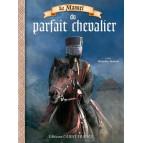Le Manuel du parfait chevalier de Messire Baïan, livre pour enfant aux éd. Ouest-France