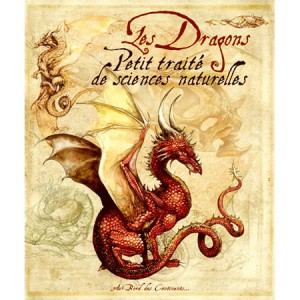 Les Dragons Petit Traité de sciences naturelles de Séverine Pineaux, éd. Au Bord des Continents