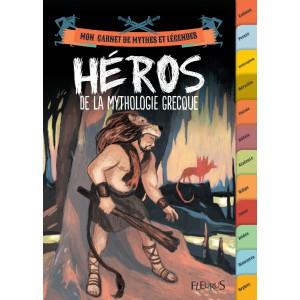 Fabien Clavel - Héros de la mythologie grecque, Mon carnet de mythes et légendes, éd. Fleurus
