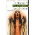 Possession, sorcellerie et envoûtement, anthologie dirigée par Dominique Besançon aux éd. Terre de Brume