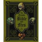 La Grande Bible des Fées d'Edouard Brasey illustré par Sandrine Gestin et Amandine Labarre, éd. Le Pré aux Clercs