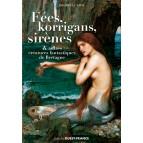 Fées, korrigans, sirènes et autres créatures de Bretagne de Philippe Le Stum, éditions Ouest-France