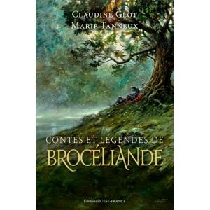 Contes et légendes de Brocéliande de Claudine Glot et Marie Tanneux, éd. Ouest-France