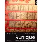 L'écriture runique et les origines de l'écriture de Alain de Benoist, éd. Yoran Embanner