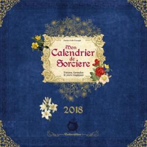 Mon Calendrier de Sorcière 2018 de Erika Laïs, calendrier mural aux éditions Rustica